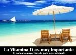 Para qué sirve la vitamina D y porqué es muy importante