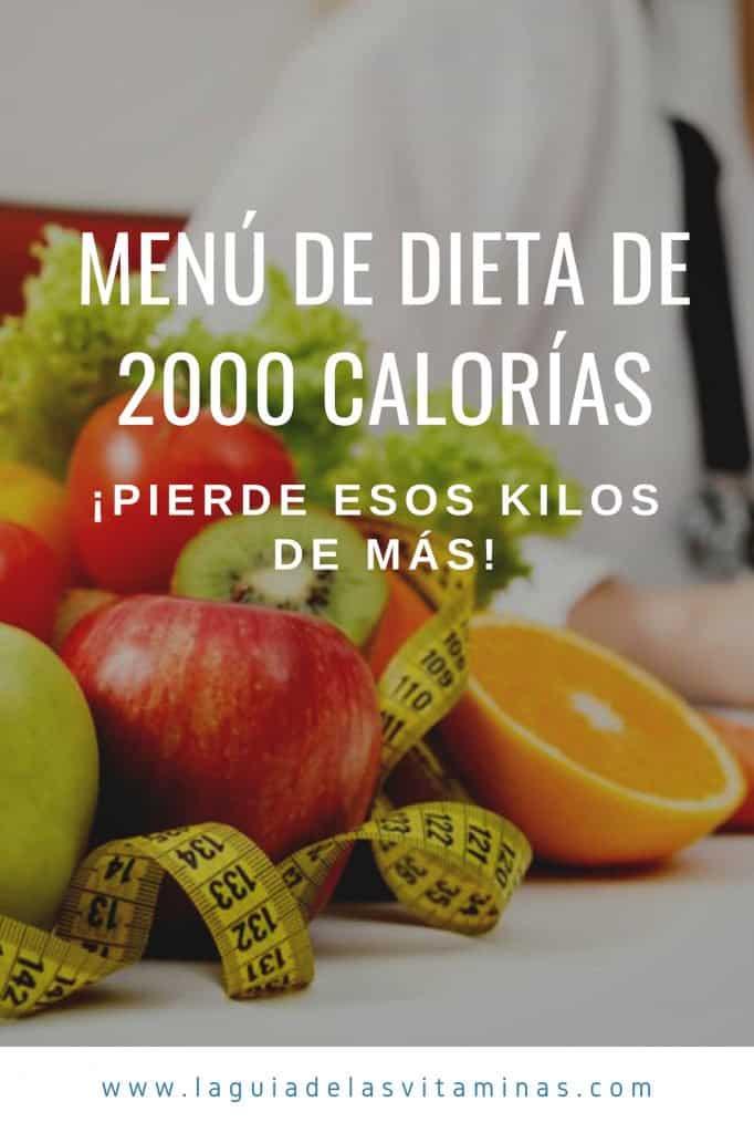 Dieta basada en 2000 calorias diarias