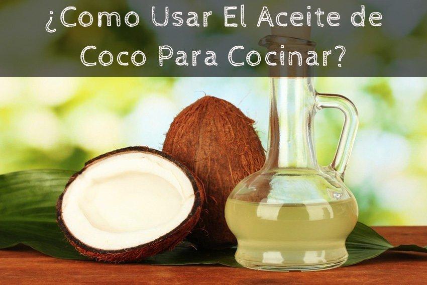 aceite de coco para cocinar la gu a de las vitaminas