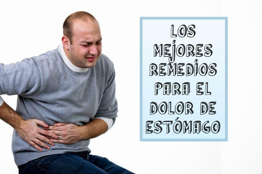 Los mejores Remedios para el dolor de estómago