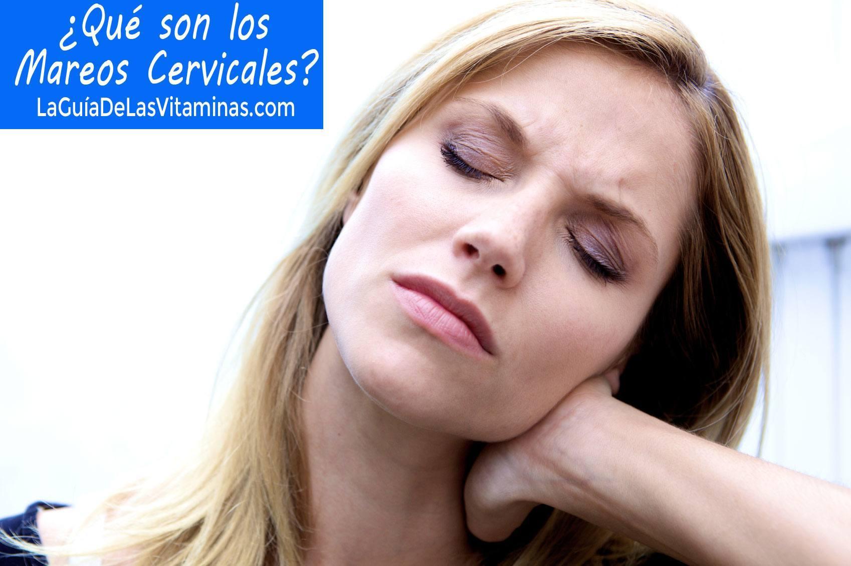 Mareos cervicales | La Guia de las Vitaminas