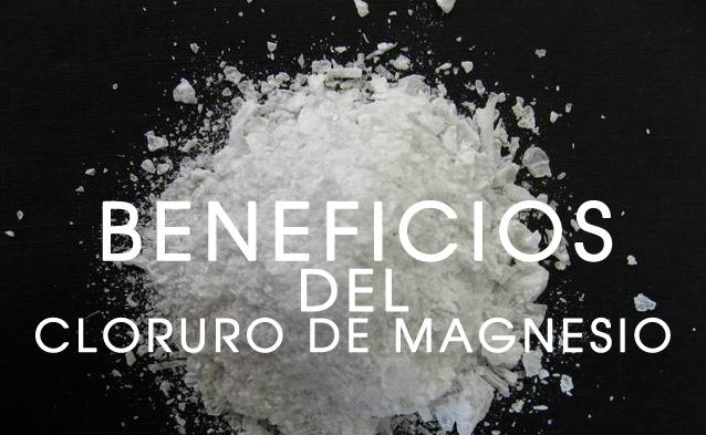 beneficios-del-cloruro-de-magnesio