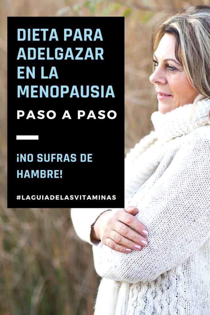 Dieta Para Adelgazar En La Menopausia Paso a Paso - [2018]