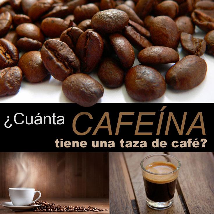 cuanta-cafeina-tiene-una-taza-de-cafe
