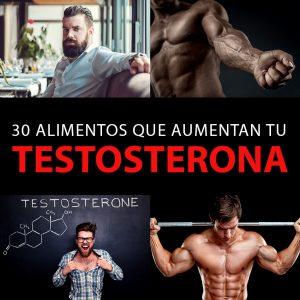 30 alimentos que aumentan tu testosterona