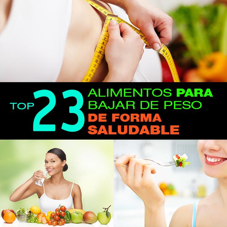 Top 23 alimentos para bajar de peso de forma saludable - Alimentos para perder peso ...