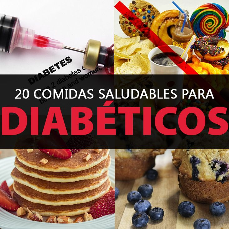 Las 20 Comidas Saludables Para Diabéticos + Recetas - La