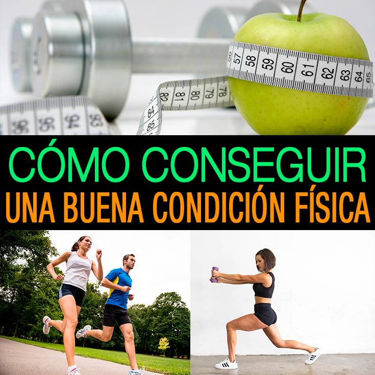 15 Tips Para Tener La Mejor Condición Física De Tu Vida - La Guía de ...