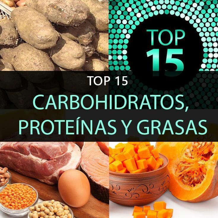 Top 15 Carbohidratos, Proteínas Y Grasas Más Saludables Que Todos ...