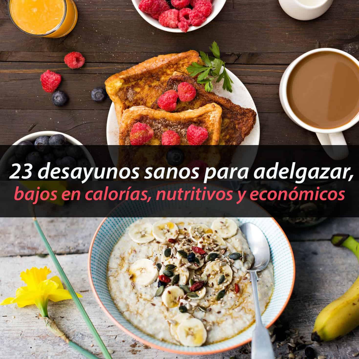Desayunos para adelgazar abdomen y
